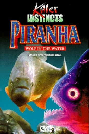 Piranah: Wolf in the Water