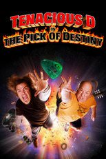 "Poster for the movie ""Tenacious D in The Pick of Destiny"""