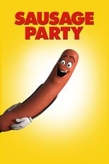 "Poster for the movie ""Sausage Party"""