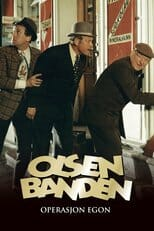 """Poster for the movie """"The Olsen Gang: Operation Egon"""""""