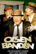 "Poster for the movie ""Olsenbanden og Dynamitt-Harry mot nye høyder"""