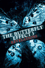 "Poster for the movie ""The Butterfly Effect 3: Revelations"""