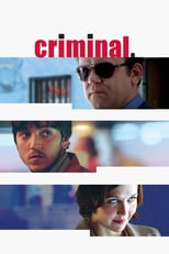 "Poster for the movie ""Criminal"""